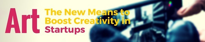 Art – The New Means to Boost Creativity in Startups