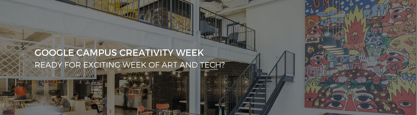Campus Creativity Week in Partnership with Google For Entrepreneurs