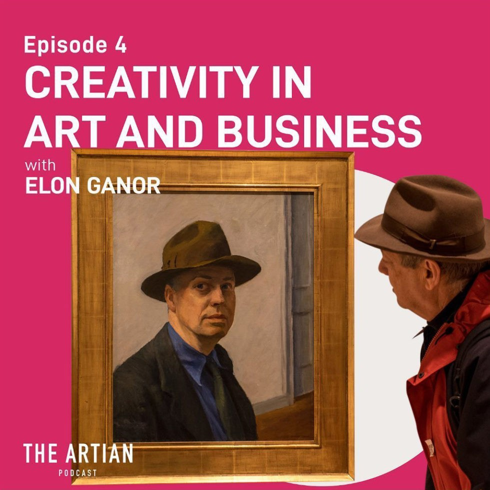 episode 4 – Creativity in art and business | Elon Ganor