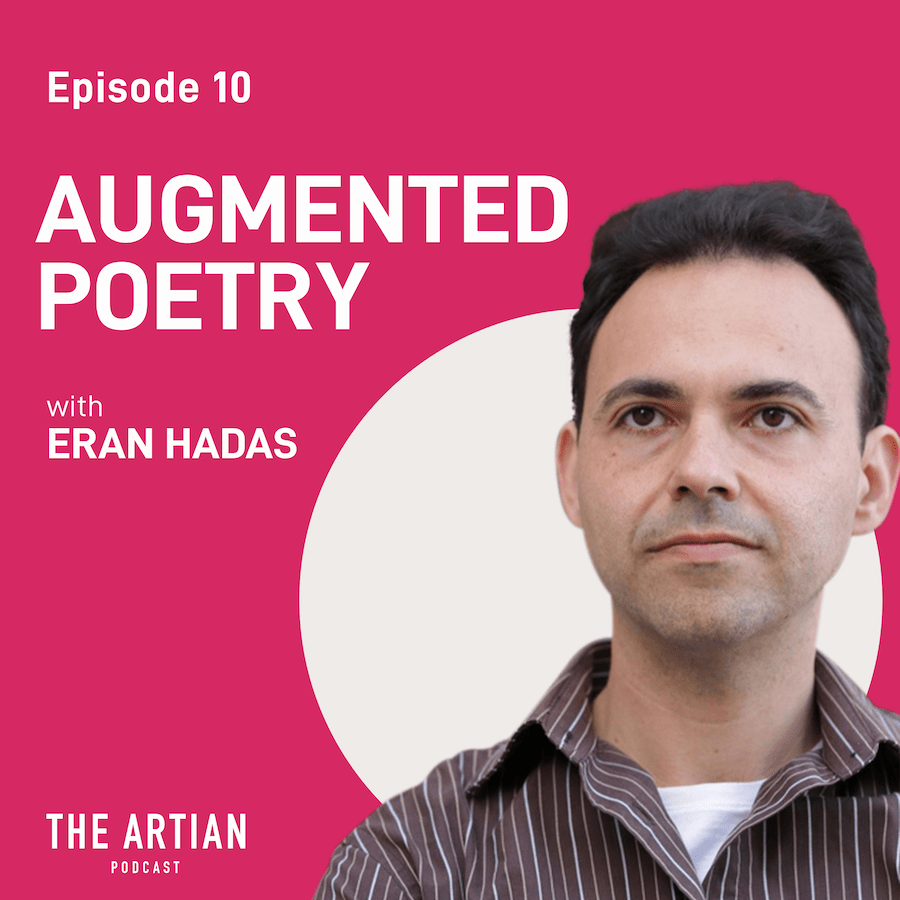 episode 10 – augmented poetry | Eran Hadas