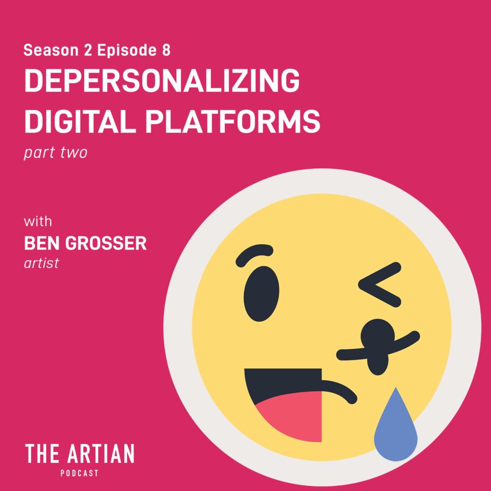 season 2 episode 8 – depersonalizing digital platforms | Ben Grosser