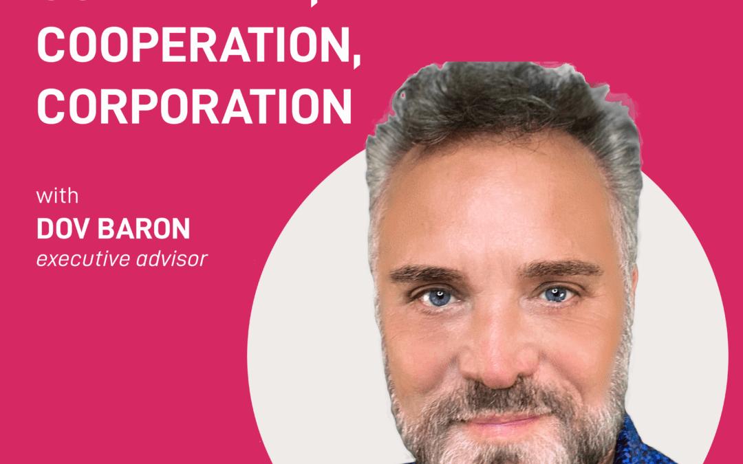 season 2 episode 11 – community, cooperation, corporation | Dov Baron