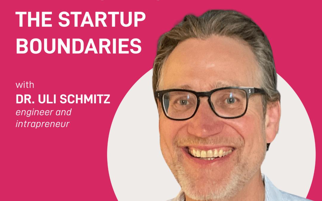 season 2 episode 15 – thinking beyond startup boundaries | Uli Schmitz
